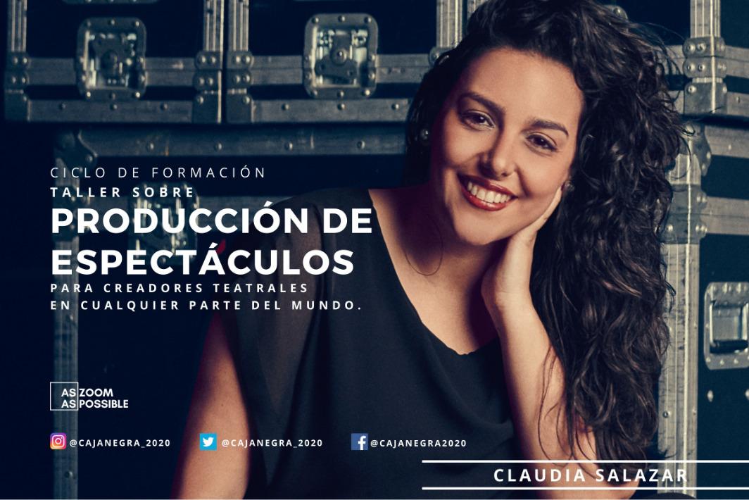 Producción de espectáculos con Claudia Salazar