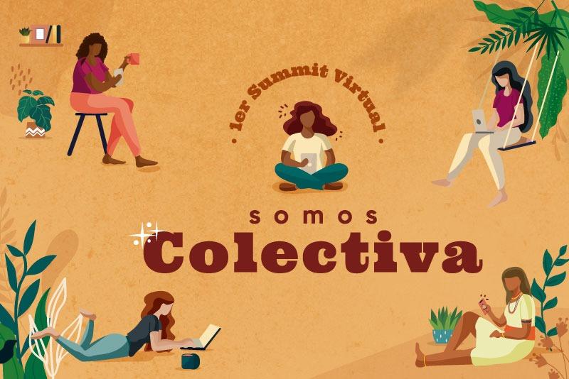 "1er Summit Virtual ""Somos Colectiva"""
