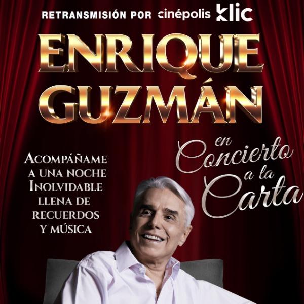 Enrique Guzman - En Concierto, A la Carta