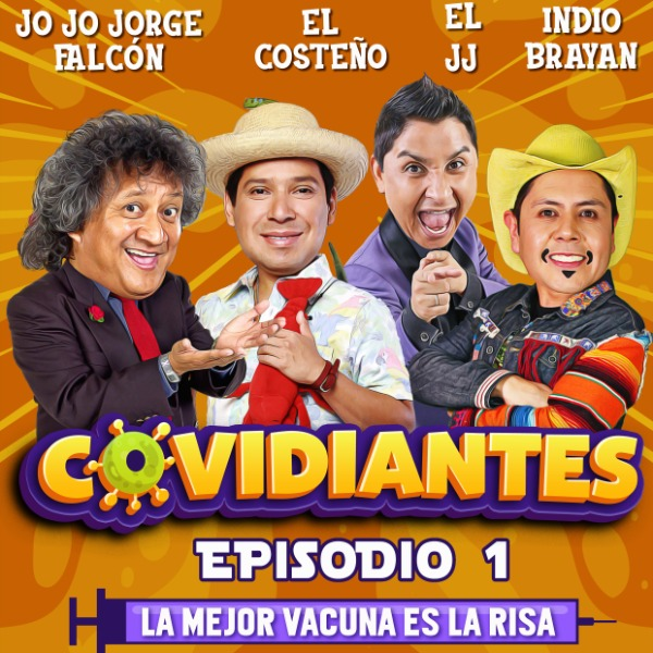 Covidiantes, Episodio 1