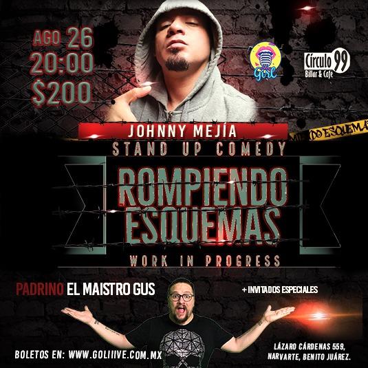 Johnny Mejía presenta ROMPIENDO ESQUEMAS