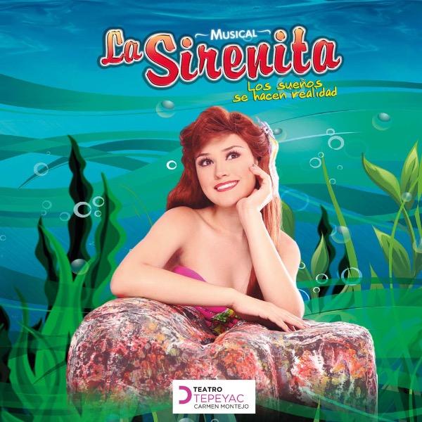 La Sirenita, Musical