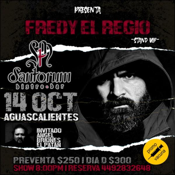 FREDY EL REGIO Stand Up Comedy Aguascalientes
