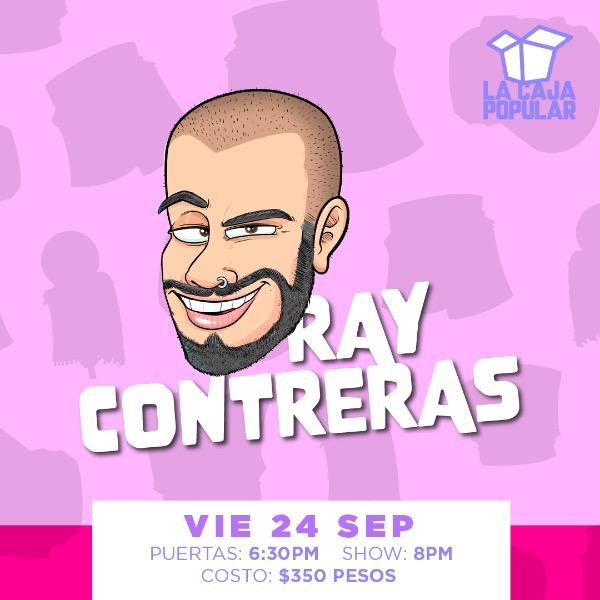 Ray Contreras - Viernes