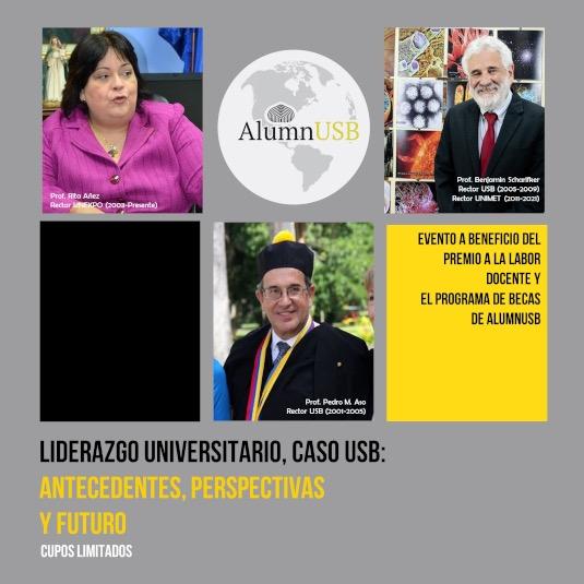 Liderazgo Universitario, caso USB: Antecedentes, Perspectivas y Futuro