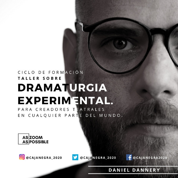 Dramaturgia experimental con Daniel Dannery