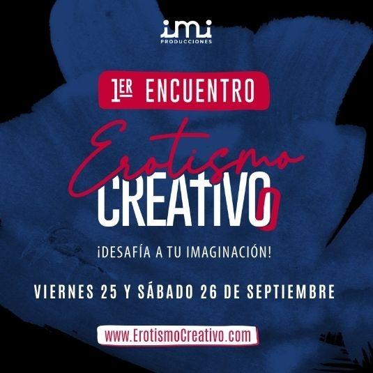 1er Encuentro Internacional de EROTISMO CREATIVO