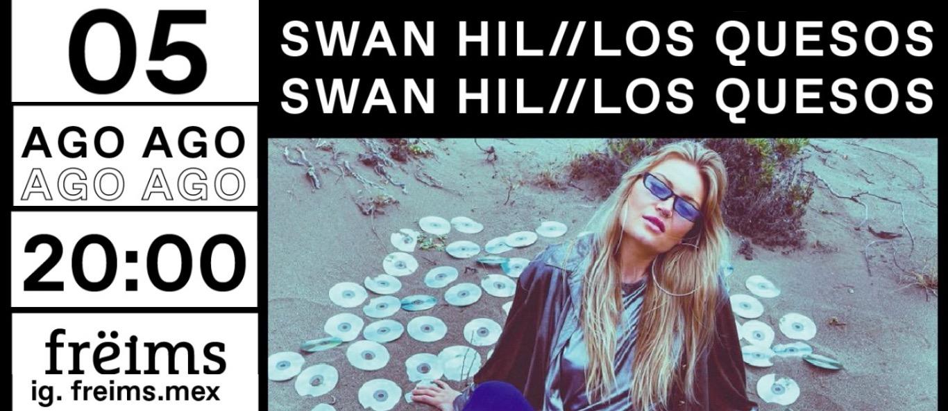 Swan Hil y Los Quesos en Frëims
